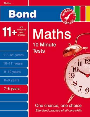 Bond 10 Minute Tests Maths 7-8 Years by Sarah Lindsay