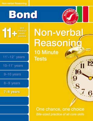 Bond 10 Minute Tests Non-Verbal Reasoning 7-8 Years by Alison Primrose