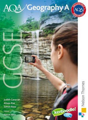 AQA GCSE Geography A Student Book by Simon Ross, Judith Canavan, Alison Rae