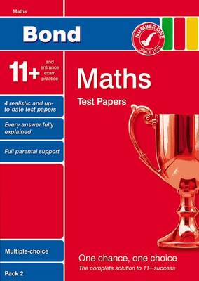 Bond 11+ Test Papers Maths Multiple-Choice Pack 2 by Sarah Lindsay