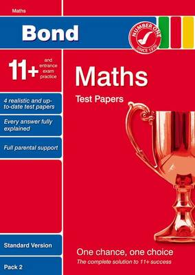 Bond 11+ Test Papers Maths Standard Pack 2 by Sarah Lindsay