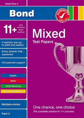 Bond 11+ Test Papers Mixed Pack 2 Multiple Choice by Frances Down, Sarah Lindsay, Alison Primrose