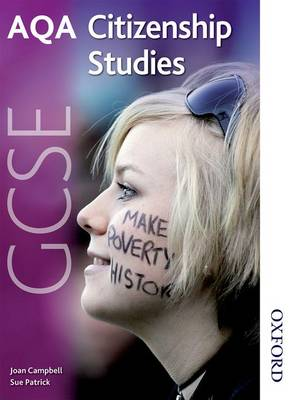 AQA GCSE Citizenship Studies Student's Book by Joan Campbell, Sue Patrick