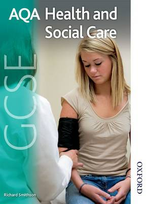 AQA GCSE Health and Social Care Student's Book by Richard Smithson