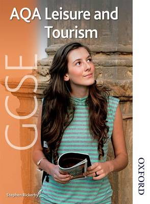AQA GCSE Leisure and Tourism by Stephen Rickerby