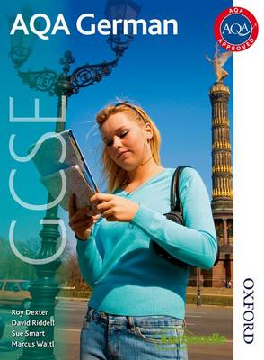 AQA GCSE German Student Book by Roy Dexter, David Riddell, Sue Smart, Marcus Waltl