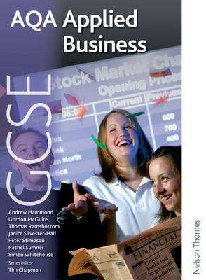 AQA GCSE Applied Business Student's Book by Janice Silvester-Hall, Rachel Sumner, Simon Whitehouse, Gordon McGuire