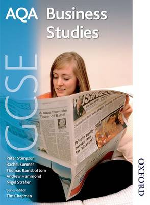 AQA GCSE Business Studies Student's Book by Rachel Sumner, Peter Stimpson, Thomas Ramsbottom, Andy Hammond