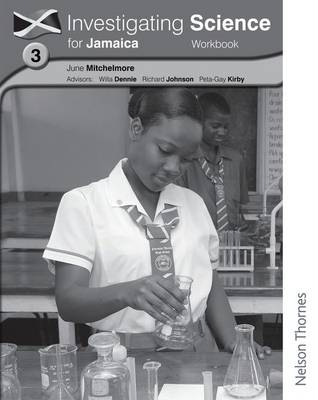 Investigating Science for Jamaica Workbook 3 by June Hassall, Peta-Gay Kirby, Richard Johnson, Willa Dennie