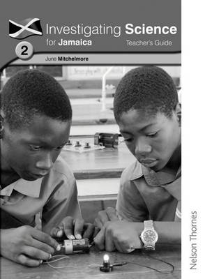 Investigating Science for Jamaica Teacher's Guide 2 by June Hassall, Willa Dennie, Richard Johnson, Peta-Gay Kirby