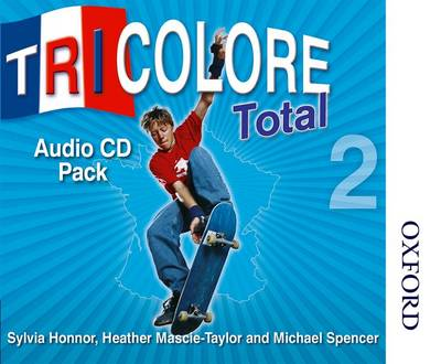 Tricolore Total 2 Audio CD Pack (5x Class CDs 1x Student CD) by Sylvia Honnor, Heather Mascie-Taylor, Michael Spencer