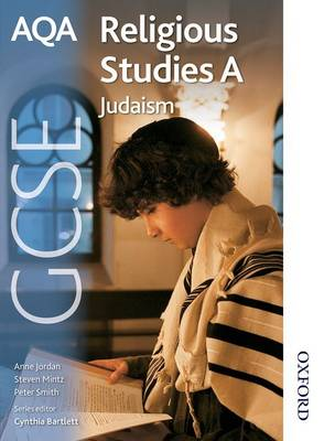 AQA GCSE Religious Studies A - Judaism by Cynthia Bartlett