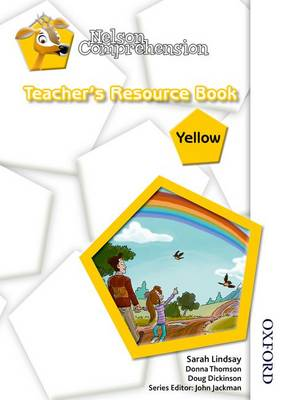 Nelson Comprehension Teacher's Resource Book Yellow by Sarah Lindsay