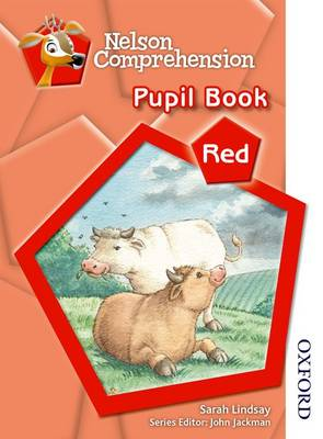 Nelson Comprehension Pupil Book Red by Sarah Lindsay