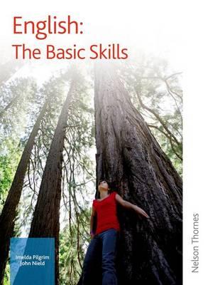 English: The Basic Skills by Imelda Pilgrim, John Nield