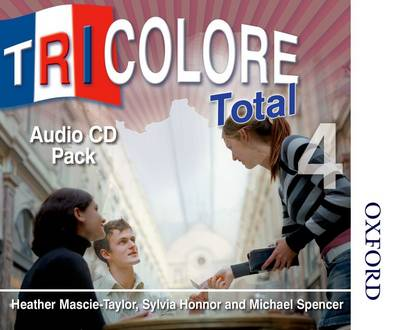 Tricolore Total 4 Audio CD Pack (8x Class Cds 2x Student CDs) by Sylvia Honnor, Heather Mascie-Taylor, Michael Spencer