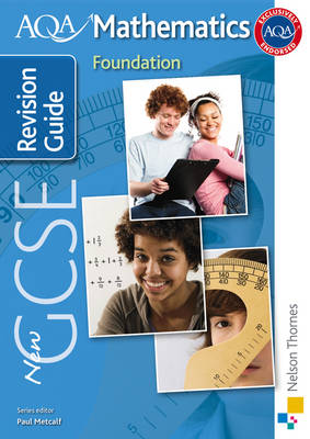 New AQA GCSE Mathematics Foundation Revision Guide by Tony Fisher, June Haighton, Andrew Manning, A. Staneff