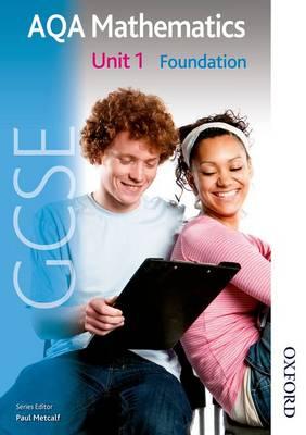 New AQA GCSE Mathematics Unit 1 Foundation by Anne Haworth, June Haighton, Paul Winters, H. Prior