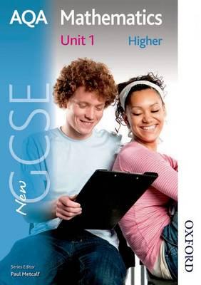 New AQA GCSE Mathematics Unit 1 Higher by Paul Winters, H. Prior, S. Burns, Shaun Procter-Green