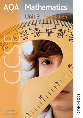 New AQA GCSE Mathematics Unit 3 Foundation by Paul Winters, H. Prior, S. Burns, Shaun Procter-Green