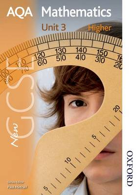 New AQA GCSE Mathematics Unit 3 Higher Students' Book by Paul Winters, H. Prior, S. Burns, Shaun Procter-Green