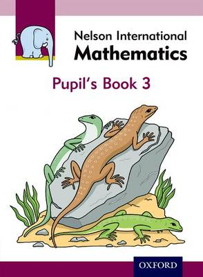 Nelson International Mathematics Pupil's Book 3 by Karen Morrison