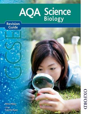 AQA Science GCSE Biology Revision Guide by Niva Miles, Nigel English