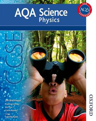 New AQA Science GCSE Physics by Jim Breithaupt