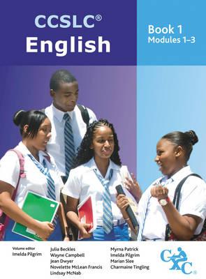 CCSLC English Students Book 1 Modules 1-3 by Marian Slee, Lindsay McNab, Wayne, PhD Campbell, Jean Dwyer