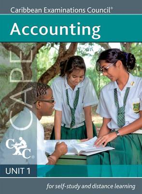 Accounting CAPE Unit 1 A CXC Study Guide by Caribbean Examinations Council