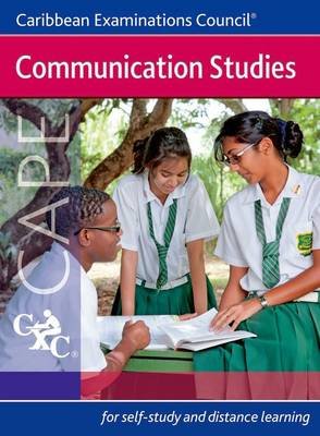 Communication Studies Cape a Caribbean Examinations Council Study Guide by Caribbean Examinations Council