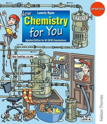 Updated New Chemistry for You Student Book For All GCSE Examinations by Lawrie Ryan