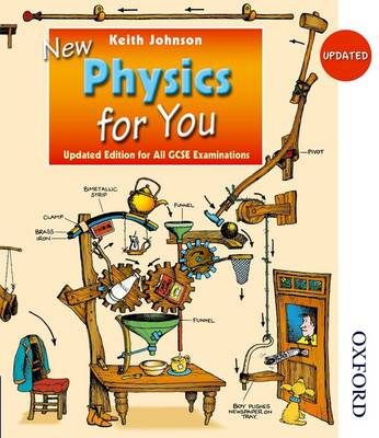 Updated New Physics for You Student Book Revised Edition for All GCSE Examinations by Keith Johnson