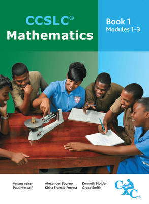 CCSLC Mathematics Student's Book Modules 1-3 by Paul Metcalf