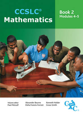 CCSLC Mathematics Book 2 Modules 4- 5 by Paul Metcalf