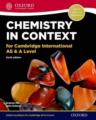 Chemistry in Context for Cambridge International AS & A Level Print Student Book by Graham C. Hill, John Holman