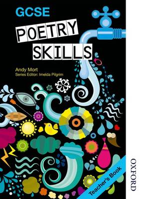 GCSE Poetry Skills Teacher's Book by Andy Mort
