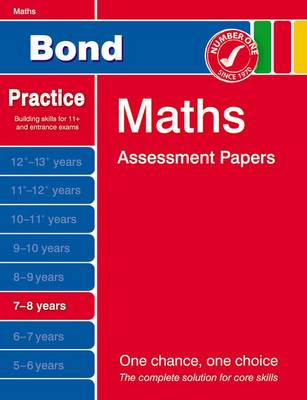 Bond Maths Assessment Papers 7-8 Years by J. M. Bond, Andrew Baines