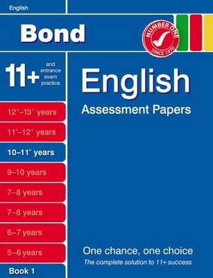 Bond English Assessment Papers 10-11+ Years Book 1 by J. M. Bond, Sarah Lindsay