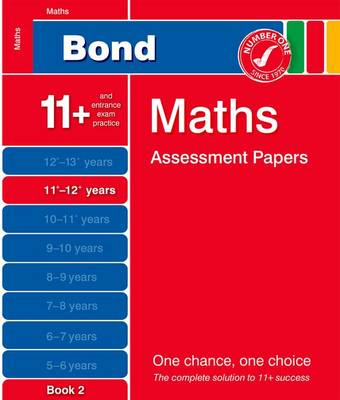 Bond Maths Assessment Papers 11+-12+ Years Book 2 by David Clemson
