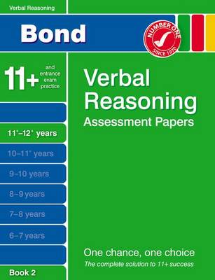 Bond Verbal Reasoning Assessment Papers 11+-12+ Years Book 2 by Jane Bayliss
