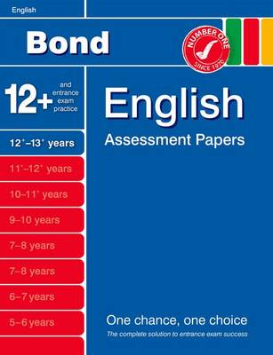 Bond English Assessment Papers 12+-13+ Years by Wendy Wren