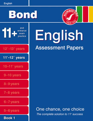 Bond English Assessment Papers 11+-12+ Years Book 1 by J. M. Bond, Sarah Lindsay