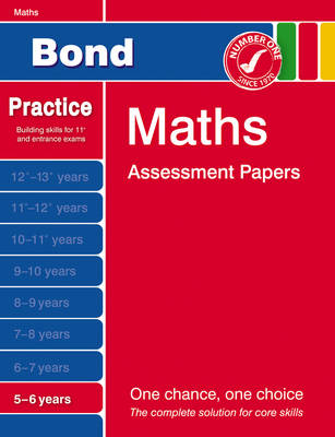 Bond Maths Assessment Papers 5-6 Years by L. J. Frobisher, Anne Frobisher