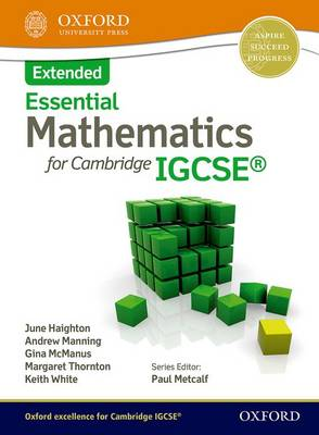 Essential Mathematics for Cambridge IGCSE Extended by June Haighton, Andrew Manning, Ginettte Carole McManus, Margaret Thornton