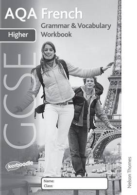 AQA GCSE French Higher Grammar and Vocabulary Workbook Pack (X8) by