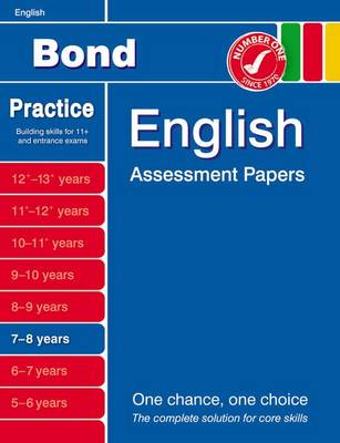 Bond English Assessment Papers 7-8 Years by J. M. Bond, Sarah Lindsay