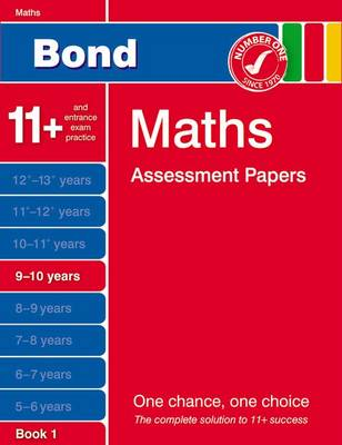 Bond Maths Assessment Papers 9-10 Years Book 1 by J. M. Bond, Andrew Baines