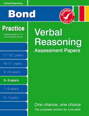 Bond Verbal Reasoning Assessment Papers 8-9 Years by J. M. Bond