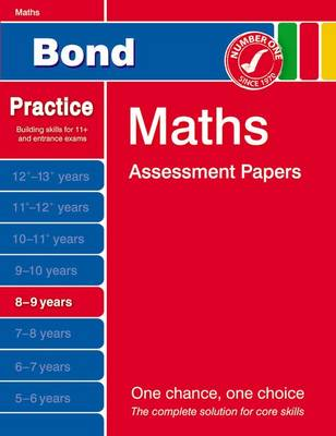 Bond Maths Assessment Papers 8-9 Years by J. M. Bond, Andrew Baines